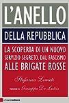 L'Anello della Repubblica: La scopert...