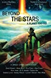 img - for Beyond the Stars: A Planet Too Far: a space opera anthology (Volume 2) book / textbook / text book
