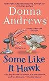 img - for Some Like It Hawk: A Meg Langslow Mystery (Meg Langslow Mysteries) book / textbook / text book