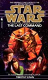 Star Wars: The Thrawn Trilogy: The Last Command: Volume 3 (Book 3)