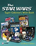 Star Wars Super Collector's Wish Book