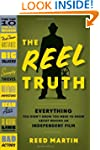 The Reel Truth: Everything You Didn't...