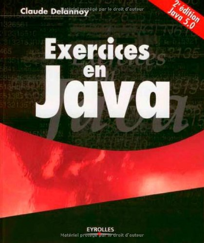 Exercices en Java (French Edition)