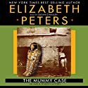 The Mummy Case: An Amelia Peabody Mystery Audiobook by Elizabeth Peters Narrated by Susan O'Malley
