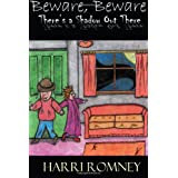 Beware Beware There's A Shadow Out Thereby Harri Romney