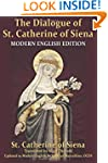 The Dialogue of St. Catherine of Sien...