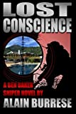 img - for Lost Conscience: A Ben Baker Sniper Novel by Alain Burrese (2012-08-02) book / textbook / text book