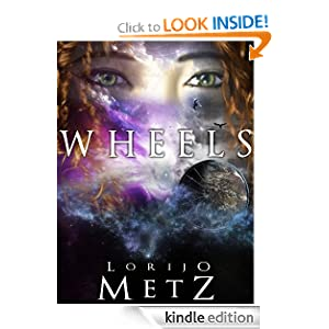 Free Kindle Book: Wheels, by Lorijo Metz. Publication Date: July 22, 2012