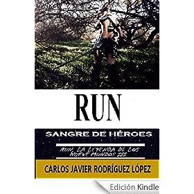 Run, sangre de héroes (Saga: Run, la leyenda de los nueve mundos III nº 3)