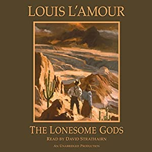 The Lonesome Gods Audiobook