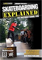 Skateboarding Explained: The Instructional Video