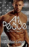 At Peace (The War Trilogy #3) (English Edition)
