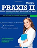 img - for Praxis II Middle School Mathematics (5169) Study Guide: Test Prep and Practice Questions book / textbook / text book
