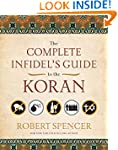 The Complete Infidel's Guide to the K...