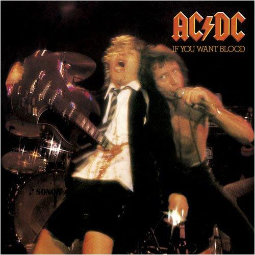 AC DC - IF YOU WANT BLOOD YOU VE GOT IT - Zortam Music