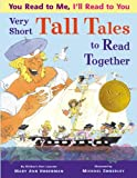img - for You Read to Me, I'll Read to You: Very Short Tall Tales to Read Together book / textbook / text book