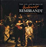img - for The Life and Works of Rembrandt book / textbook / text book
