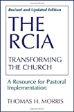 img - for The RCIA: Transforming the Church: A Resource for Pastoral Implementation book / textbook / text book