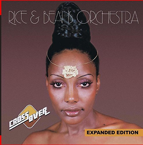 cross-over-expanded-edition-digitally-remastered-by-rice-beans-orchestra-2014-08-03