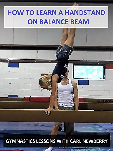 How to Learn a Handstand on Balance Beam
