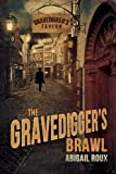 The Gravedigger's Brawl (English Edition)