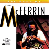 "The Best of Bobby Mcferrinvon ""Bobby McFerrin"""