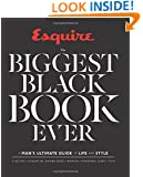 Esquire The Biggest Black Book Ever: A Man's Ultimate Guide to Life and Style