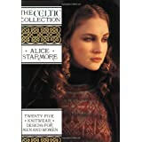 Celtic Collection: Twenty-Five Knitwear Designs for Men and Womenby Alice Starmore