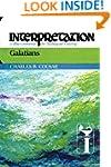 Galatians (Interpretation: A Bible Co...