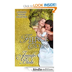Free Kindle Book: Fierce Eden (The Louisiana History Collection), by Jennifer Blake