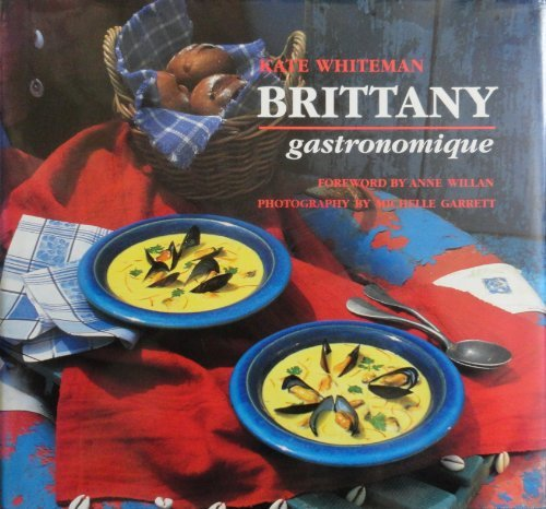 Brittany Gastronomique by Kate Whiteman