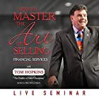 How to Master the Art of Selling Financial Services Hörbuch von Tom Hopkins Gesprochen von: Tom Hopkins