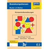 E2 Lernheft - Basiskompetenzen & Konzentrationsübungen: Lernvoraussetzungen für einen erfolgreichen Anfangsunterricht...