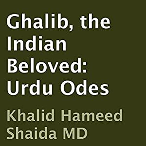 Ghalib, the Indian Beloved Audiobook
