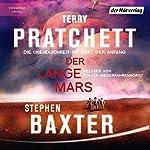 Der Lange Mars: Die Unendlichkeit ist erst der Anfang (Die Lange Erde 3) | Terry Pratchett,Stephen Baxter
