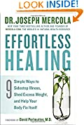 Effortless Healing: 9 Simple Ways to Sidestep Illness, Shed Excess Weight, and Help Your Body Fix