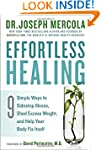 Effortless Healing: 9 Simple Ways to...