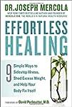 Effortless Healing: 9 Simple Ways to...