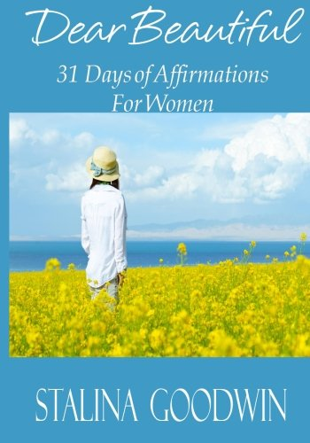 Dear Beautiful: 31 Days of Affirmations for Women (Positive Affirmations For Women compare prices)