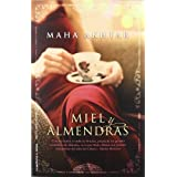 Miel y almendras (Spanish Edition)