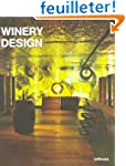 Winery Design : Edition fran�ais-angl...
