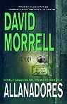 Allanadores par David Morrell