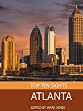 Top Ten Sights: Atlanta