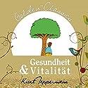 Gesundheit und Vitalität (Golden Classics) Hörbuch von Kurt Tepperwein Gesprochen von: Kurt Tepperwein