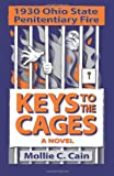 img - for Keys to the Cages: 1930 Ohio Penitentiary Fire book / textbook / text book