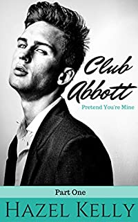 Club Abbott: Pretend You're Mine by Hazel Kelly ebook deal