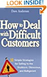 How to Deal with Difficult Customers:...