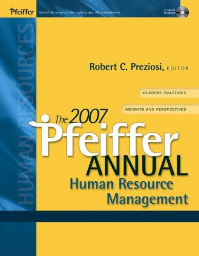 The 2007 Pfeiffer Annual: Human Resource Management