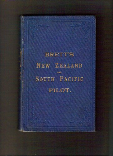 Brett's New Zealand and South Pacific Pilot