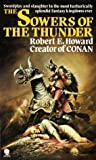 The Sowers of the Thunder (0722147279) by Howard, Robert E.